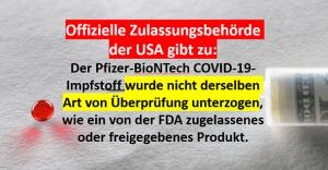 Der Pfizer-BioNTech COVID-19-Impfstoff wurde nicht derselben Art von Überprüfung unterzogen, wie ein von der FDA zugelassenes oder freigegebenes Produkt.