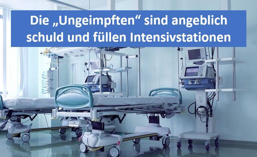 Ungeimpfte sind angeblich schuld und füllen Intensivstationen